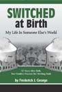 Switched At Birth - Fredrick J. George